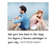 Love marriage specialist astrologer Begum ji +919781276829