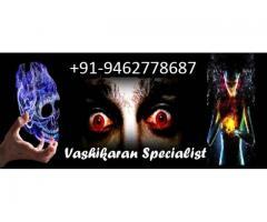 Vashikaran !!@!! Specialist +91-9462778687