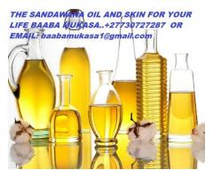 THE SANDAWANA OIL AND SKIN FOR YOUR LIFE BAABA MUKASA..+27730727287