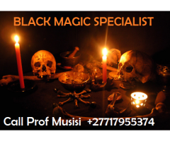 Black Magic Expert - Powerful Spell caster ☎ +27717955374