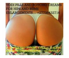 YODI PILLS AND BOTCHO CREAMS FOR HIPS AND BUMS ENLARGEMENTS… +27738432716